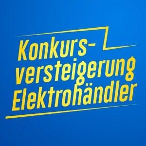 Versteigerung Elektrohändler * Neuware * EX – VK 66.808,68 Euro